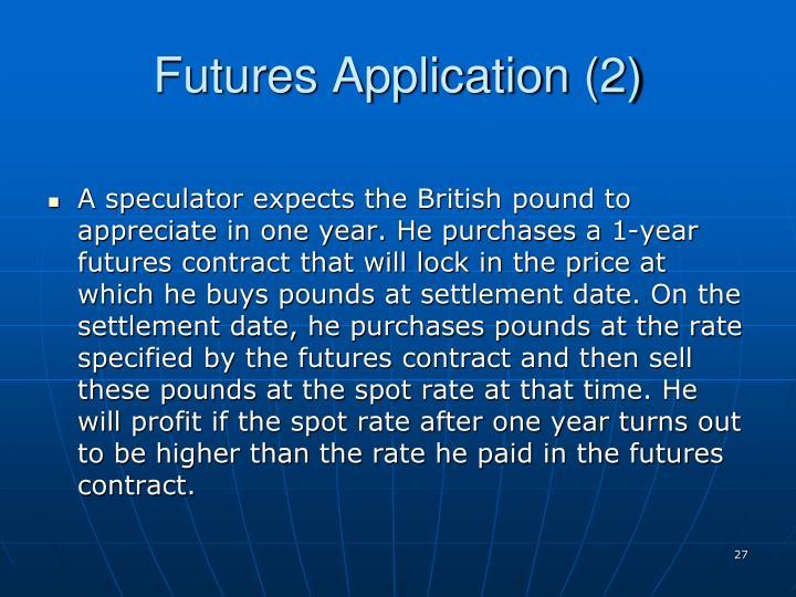 Futures Application (2)