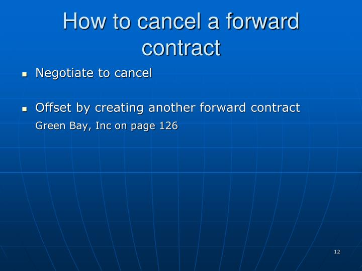 How to cancel a forward contract