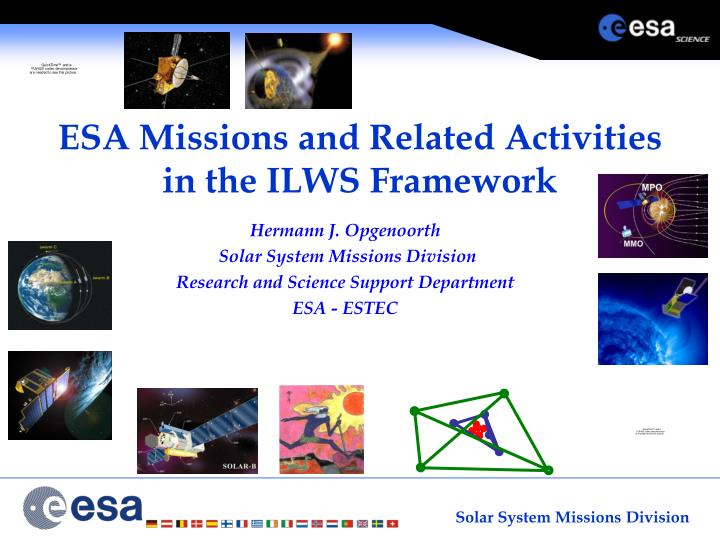 esa missions and related activities in the ilws framework n.