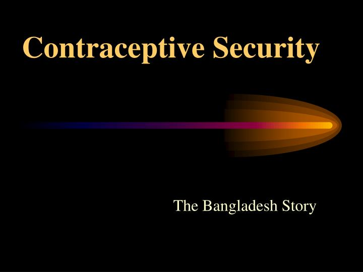 contraceptive security n.