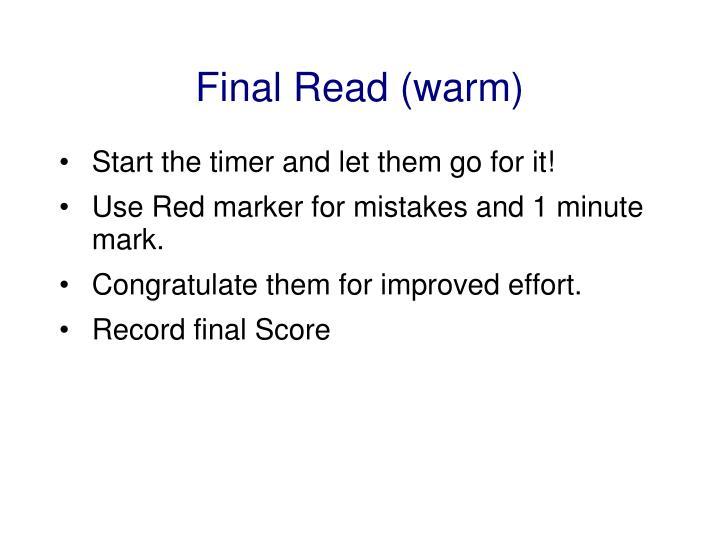 Final Read (warm)