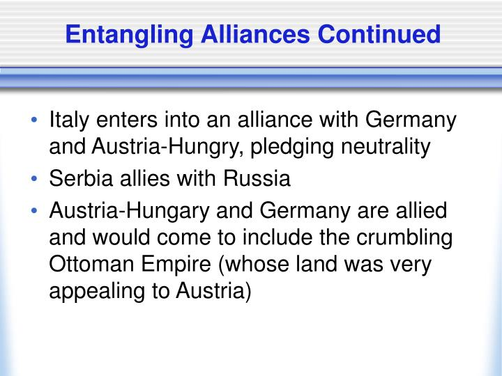 Entangling Alliances Continued