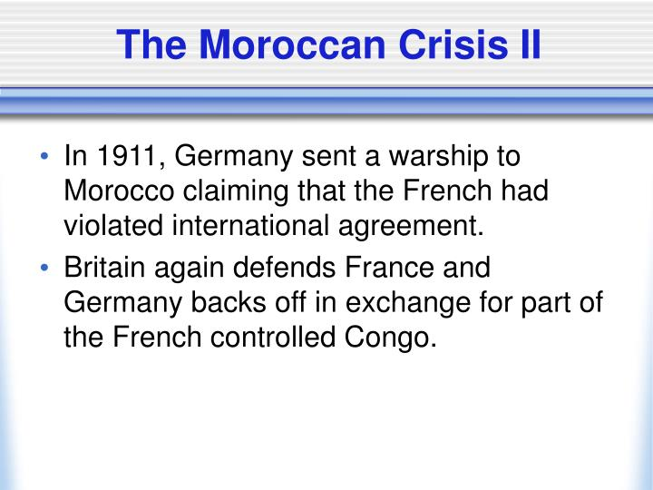 The Moroccan Crisis II