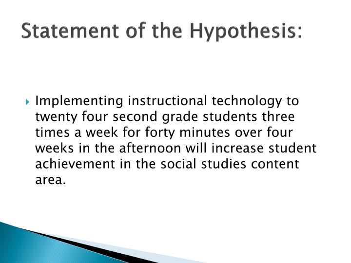 Statement of the Hypothesis: