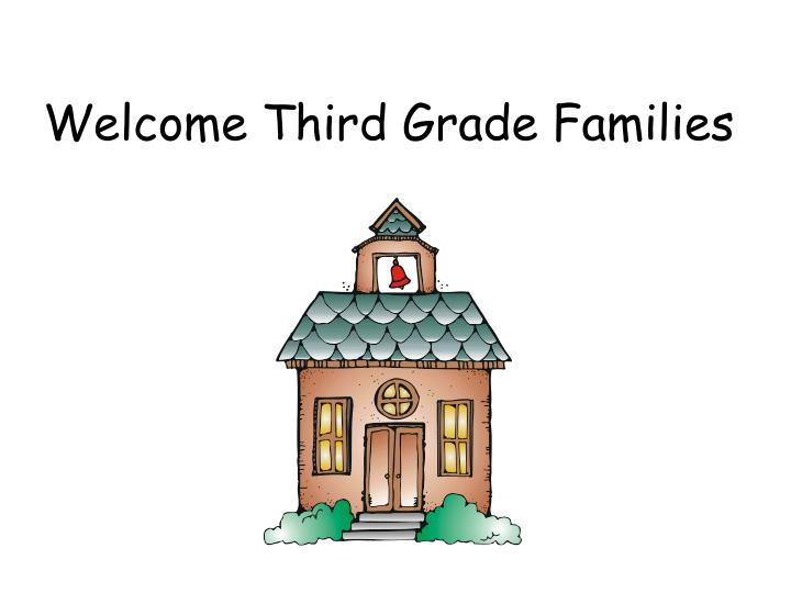 welcome third grade families n.