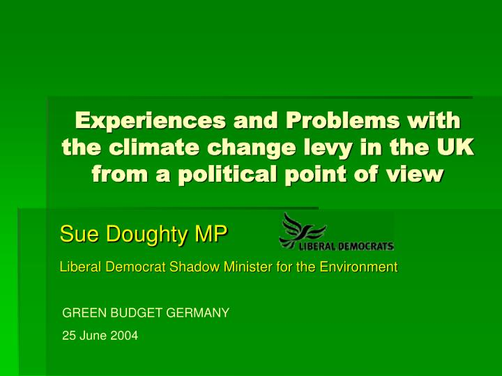 experiences and problems with the climate change levy in the uk from a political point of view n.
