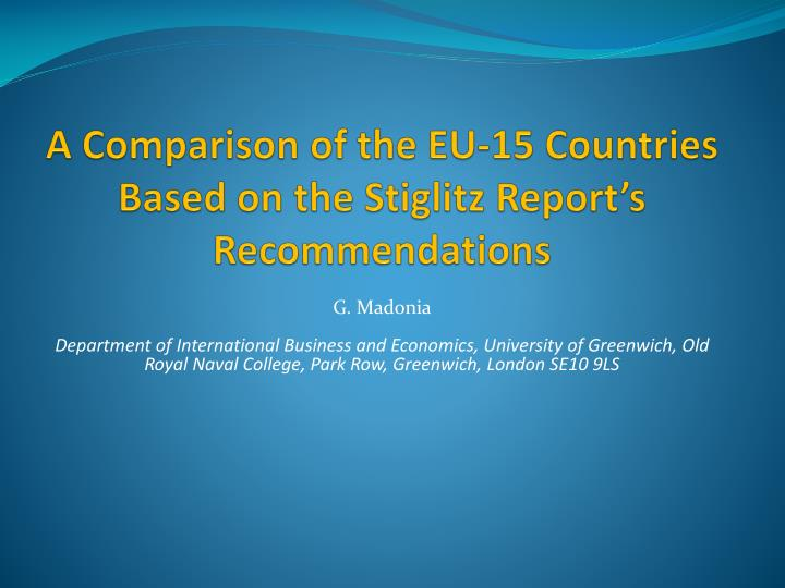 a comparison of the eu 15 countries based on the stiglitz report s recommendations n.