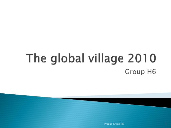 The global village 2010