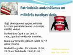 patriotisk s audzin anas un milit r s tuvc as skola