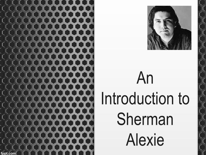 an introduction to sherman alexie n.