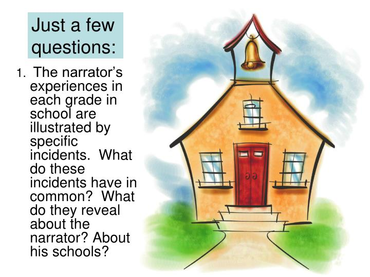 Just a few questions: