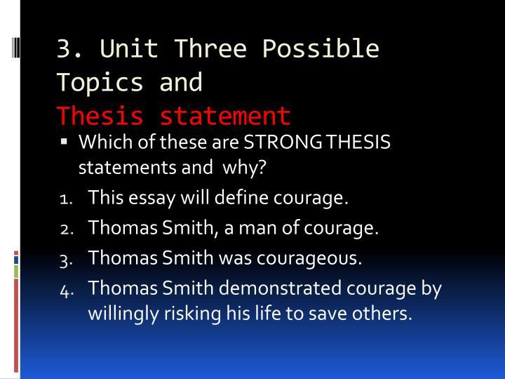 3. Unit Three Possible Topics and