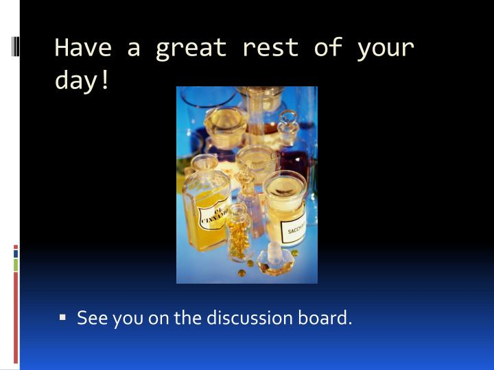 Have a great rest of your day!