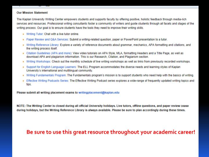 Be sure to use this great resource throughout your academic career!