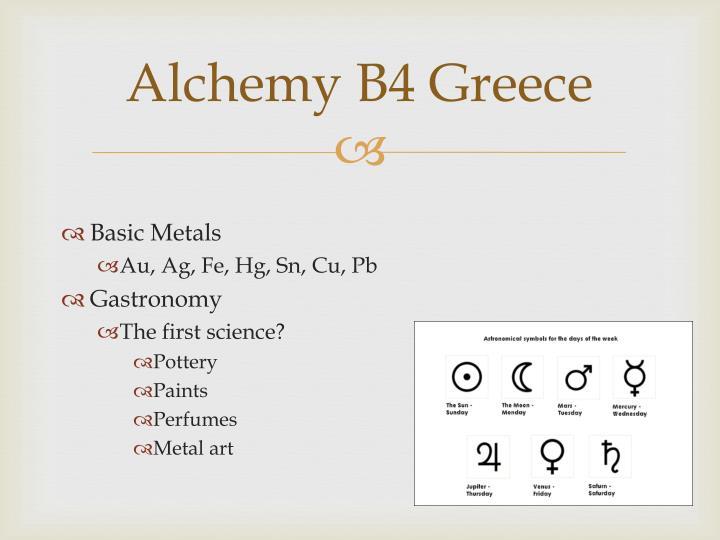 Alchemy B4 Greece