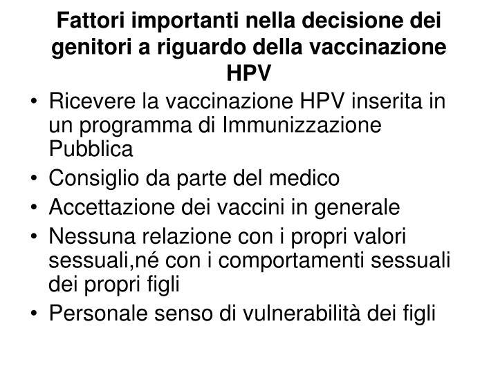 Fattori importanti nella decisione dei genitori a riguardo della vaccinazione HPV
