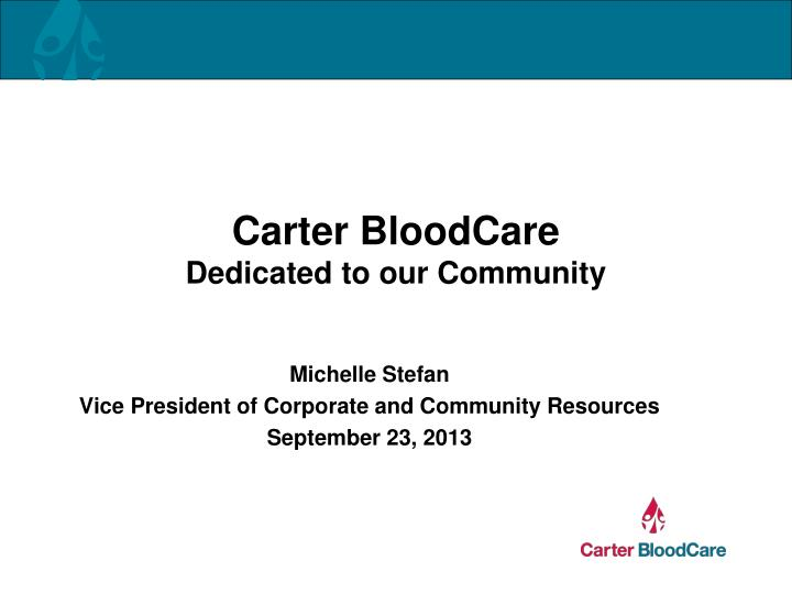 carter bloodcare dedicated to our community