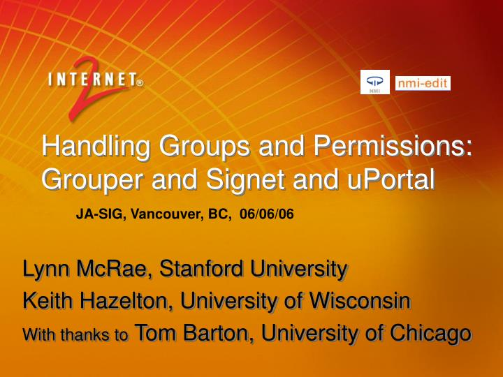 handling groups and permissions grouper and signet and uportal n.