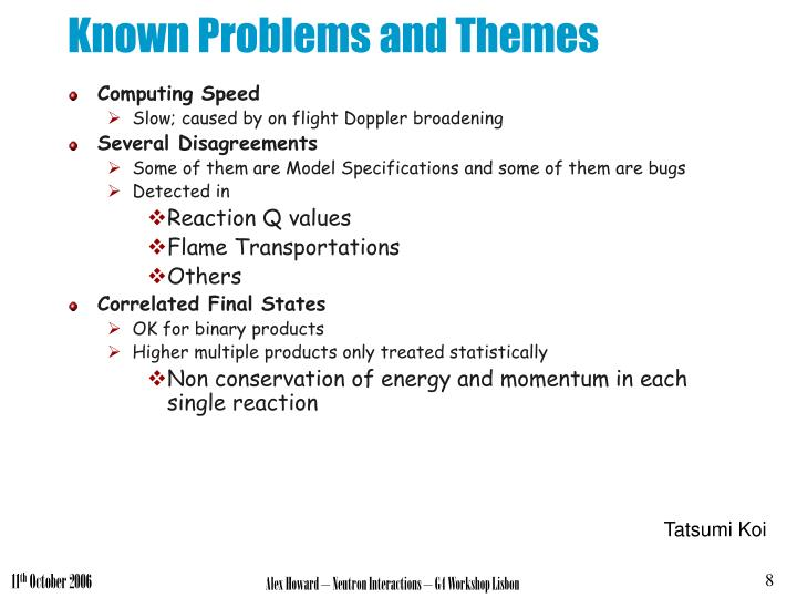 Known Problems and Themes