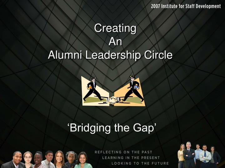 Creating an alumni leadership circle