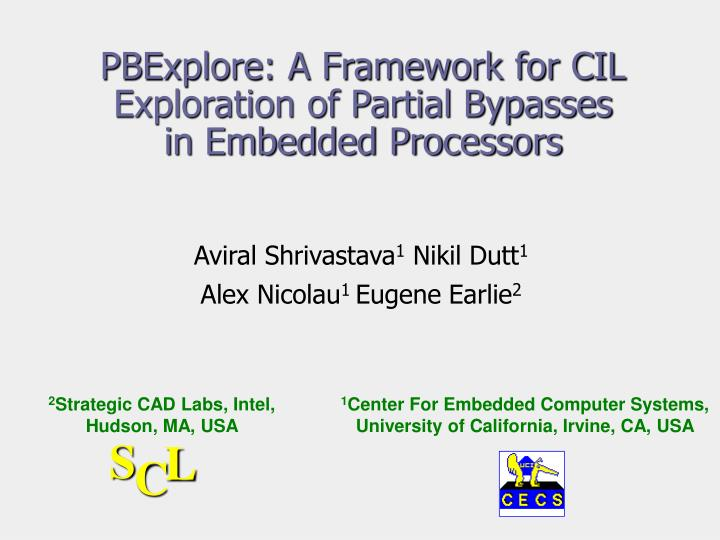 Pbexplore a framework for cil exploration of partial bypasses in embedded processors