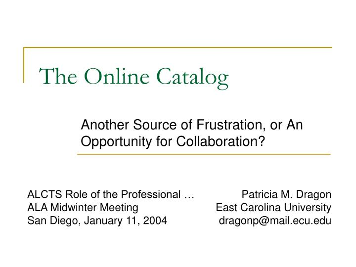 the online catalog