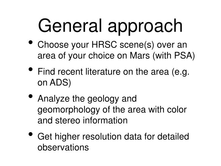 General approach