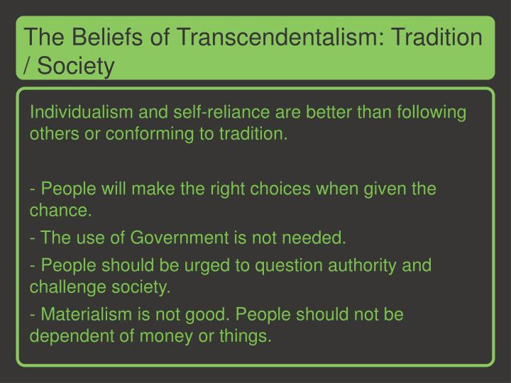 The Beliefs of Transcendentalism: Tradition / Society