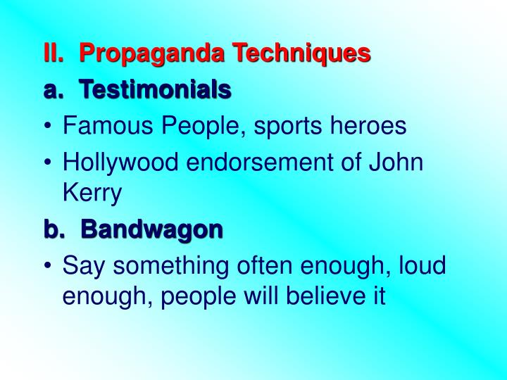 II.  Propaganda Techniques