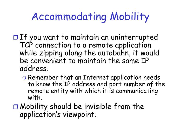 Accommodating Mobility