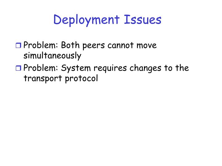 Deployment Issues