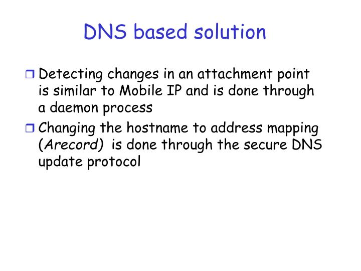 DNS based solution