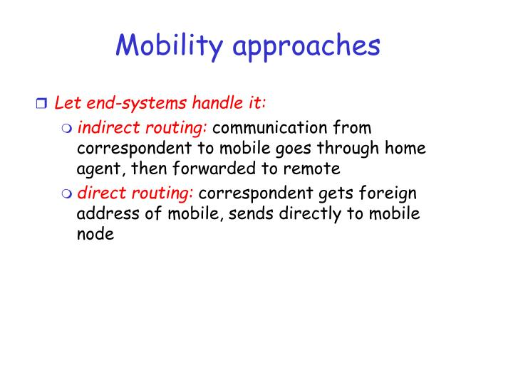 Mobility approaches