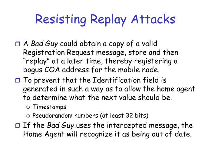 Resisting Replay Attacks