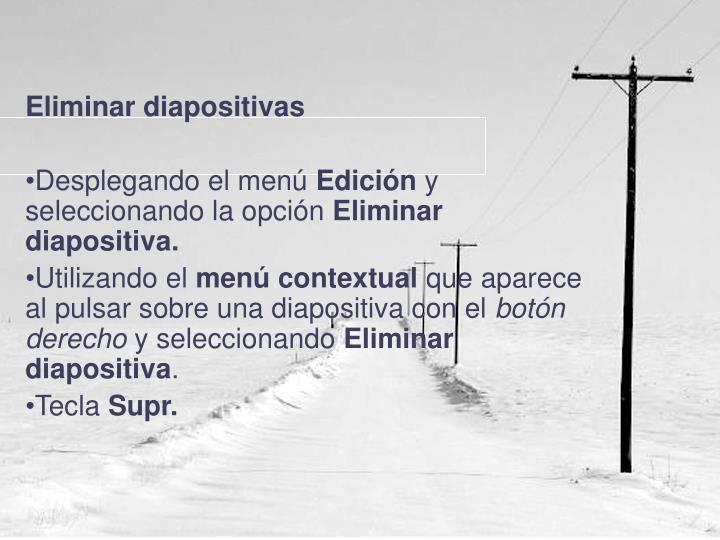Eliminar diapositivas