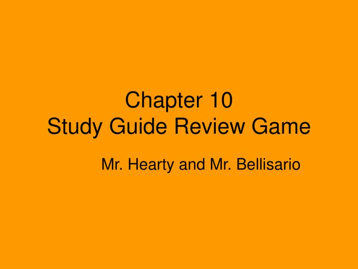 Chapter 10 study guide review game