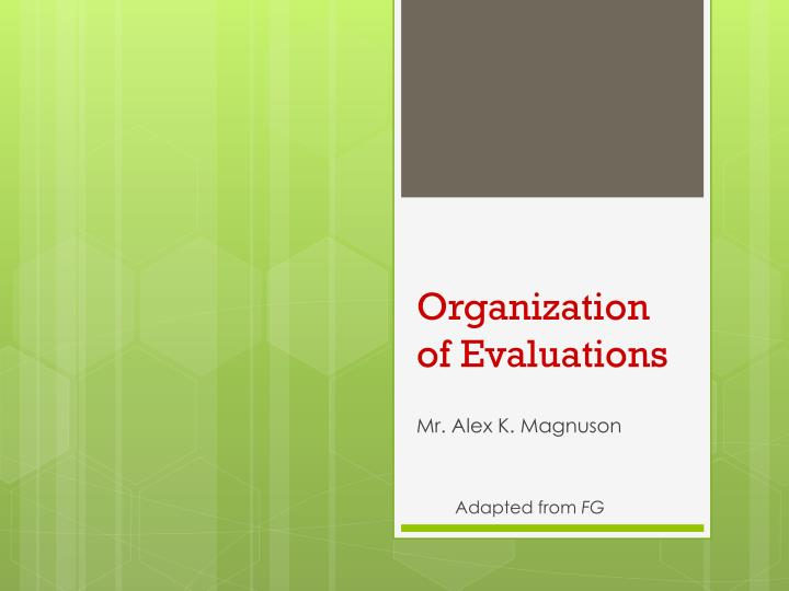 organization of evaluations n.