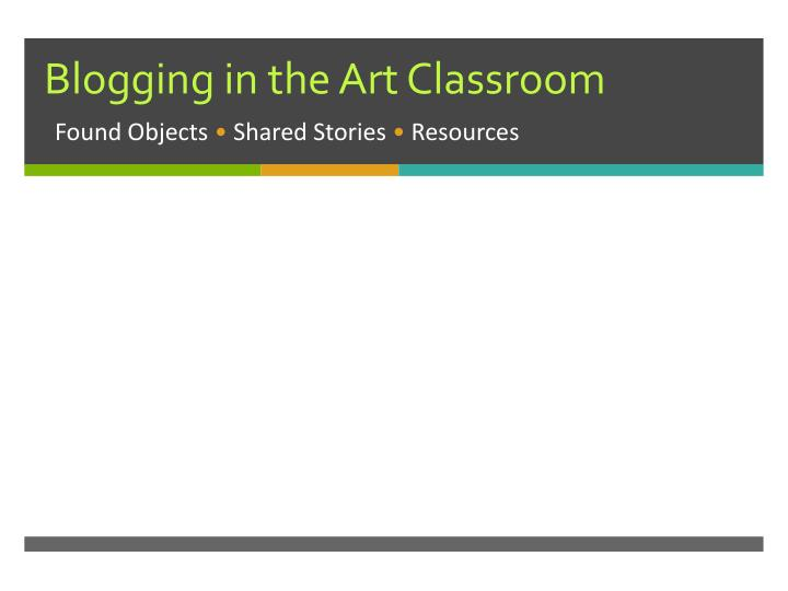 blogging in the art classroom n.