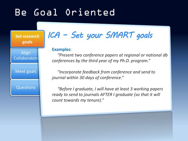 Be Goal Oriented