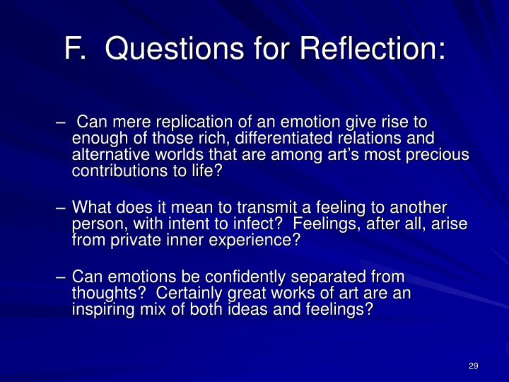 F.  Questions for Reflection: