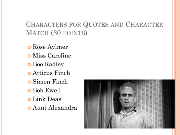 Characters for quotes and character match 30 points