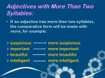 adjectives with m ore t han t wo s yllables