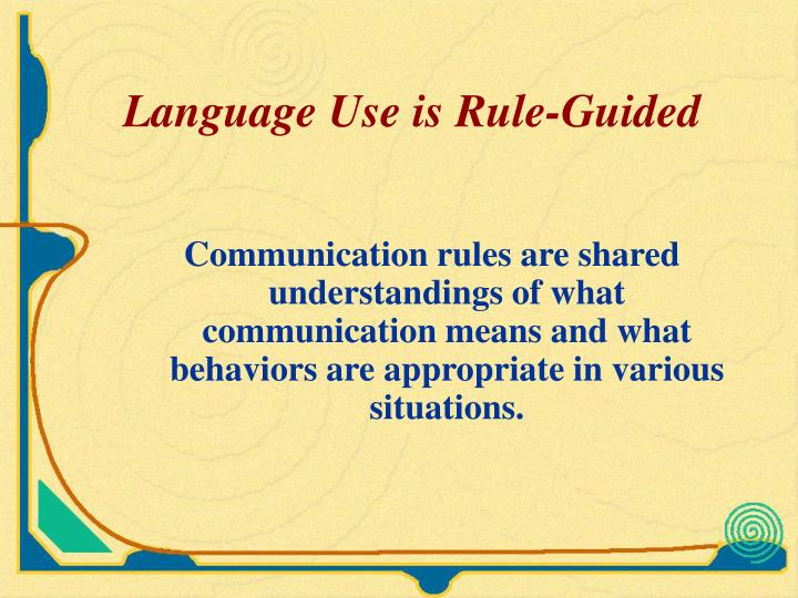 Language Use is Rule-Guided