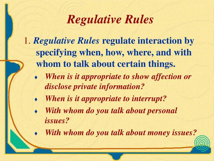 Regulative Rules