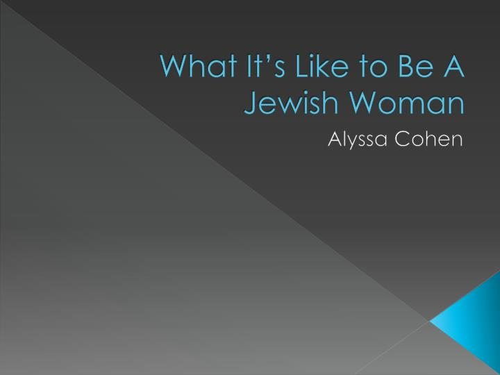 What is it like dating a jewish girl