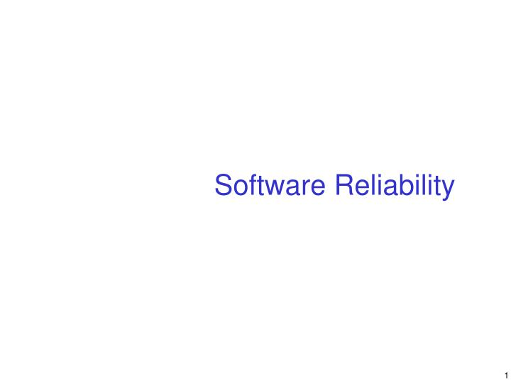 software reliability n.