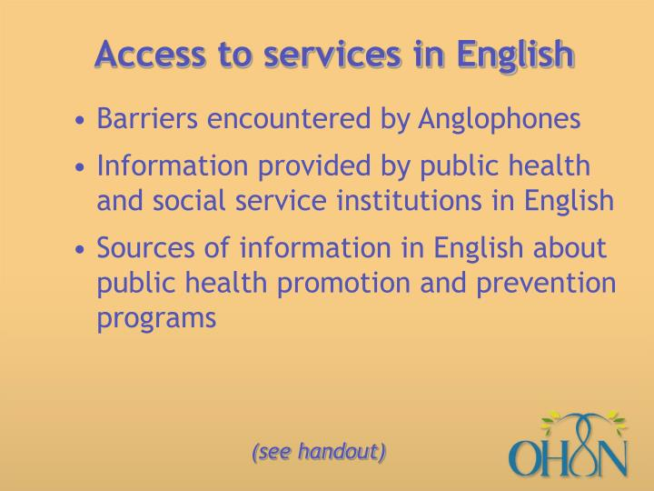 Access to services in English