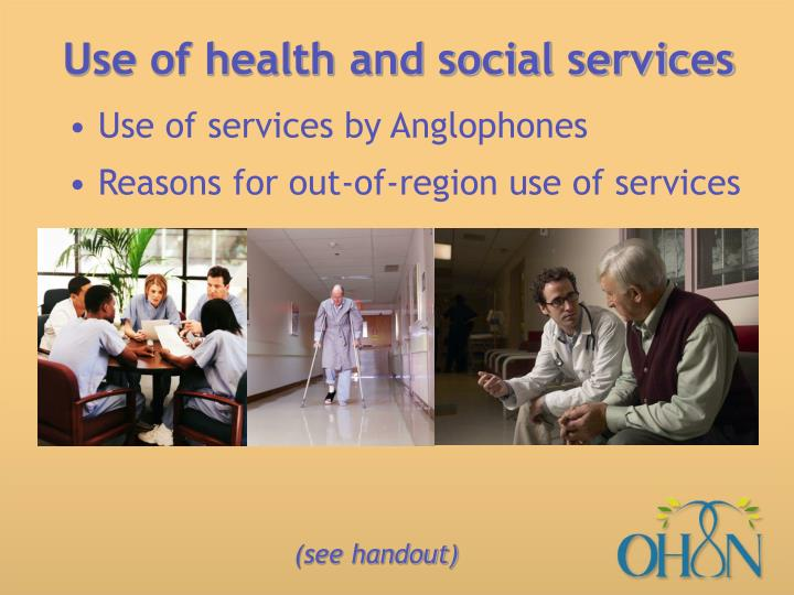 Use of health and social services