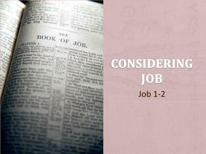 Considering job