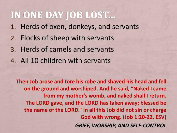 In one day job lost…